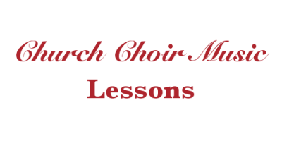 Lessons.ChurchChoirMusic.com